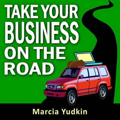 Take Your Business on the Road audiobook cover art