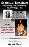 Slides and Negatives: Digitize and Protect Your Vintage Films
