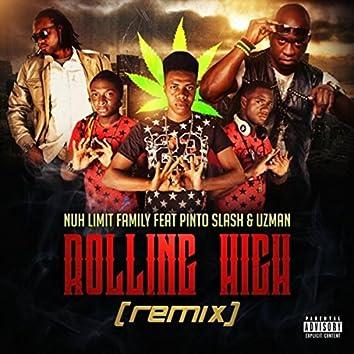 Rolling High (Remix) [feat. Pinto Slash & Uzman]