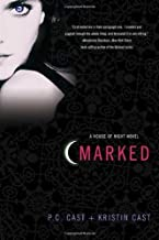 Marked: A House of Night Novel (House of Night Novels) by P. C. Cast (2009-09-29)