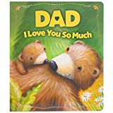 Dad I Love You So Much Board Book