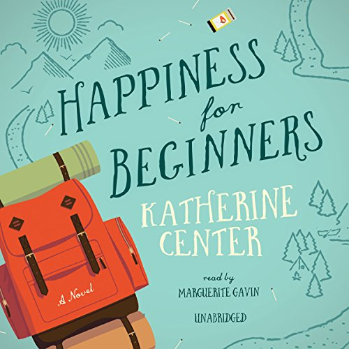 Happiness for Beginners audiobook cover art