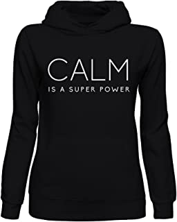 graphke Calm Is A Super Power, Stable Mind, Breath and Relax Sudadera con Capucha para Mujer