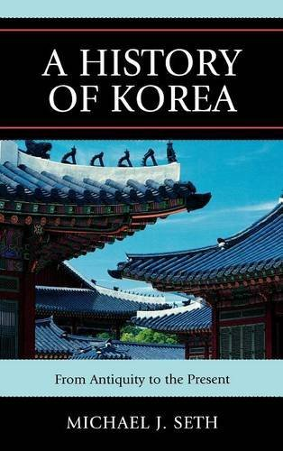 A History of Korea: From Antiquity to the Present by Michael J. Seth (2010-11-16)
