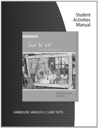 Workbook with Student Activities Manual for Jarausch/Tufts' Sur le vif