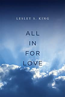 All In For Love: A Spiritual Adventure