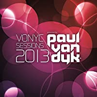Vonyc Sessions 2013 by PAUL VAN DYK (2013-12-24)