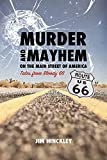 Murder and Mayhem on the Main Street of America: Tales from Bloody 66