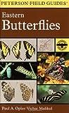 A Field Guide to Eastern Butterflies (Peterson Field Guides) (Peterson Field Guide Series)