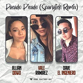 Pasado Pisado (Spanglish Remix)