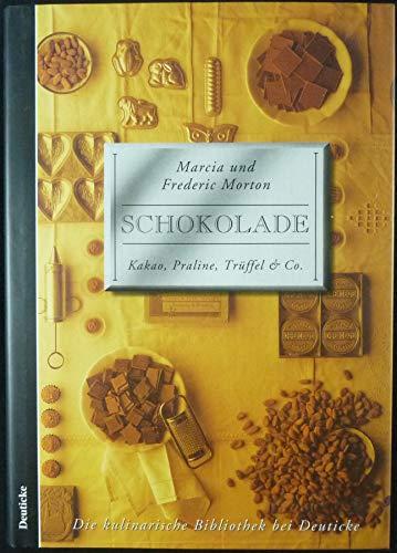 Schokolade: Kakao, Praline, Trüffel & Co