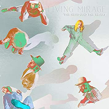 Living Mirage: The Complete Recordings