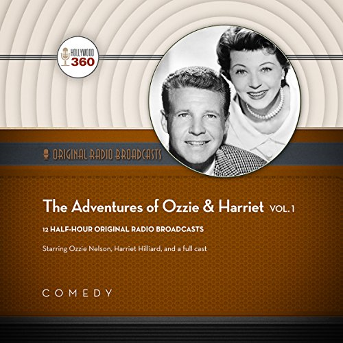 The Adventures of Ozzie & Harriet, Vol. 1 audiobook cover art