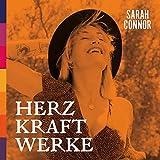 Sarah Connor: HERZ KRAFT WERKE (Special Deluxe Edition inkl. 6 neuen Songs) (Audio CD (Deluxe Edition))