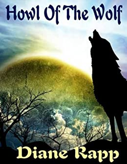 Howl of the Wolf (Heirs to the Throne Book 1) by [Diane Rapp]