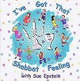 I`ve Got That Shabbat Feeling With