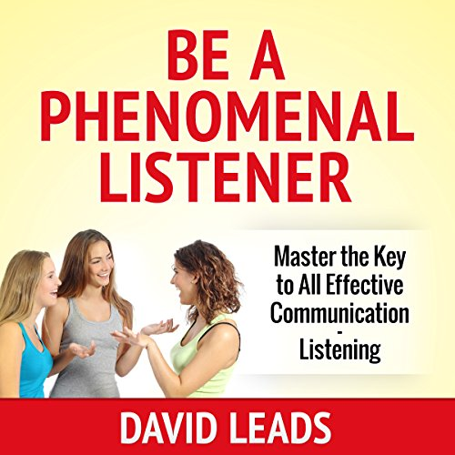 Be a Phenomenal Listener cover art