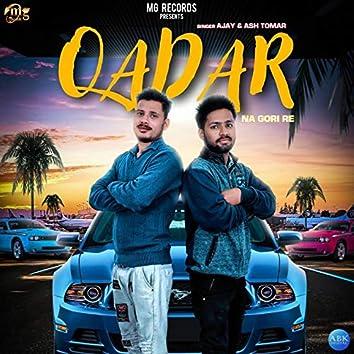 Qadar Na Gori Re - Single