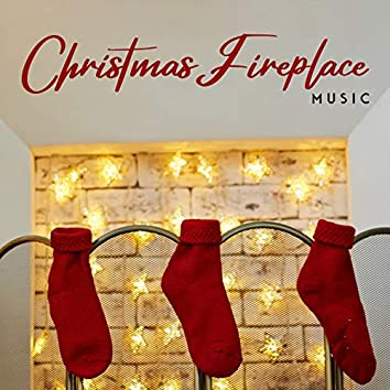 Christmas Fireplace Music: New Renditions of Traditional Christmas Tunes