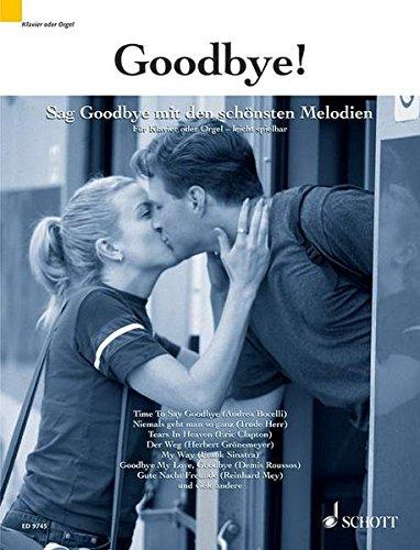 Goodbye!: Sag