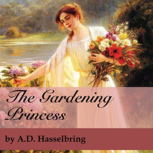 The Gardening Princess audiobook cover art