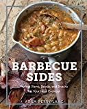 The Artisanal Kitchen: Barbecue Sides: Perfect Slaws, Salads, and Snacks for Your Next Cookout