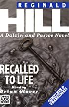 Recalled to Life: Dalziel and Pascoe Series, Book 13