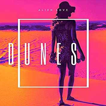 Dunes (Radio Remix) (Radio Remix)