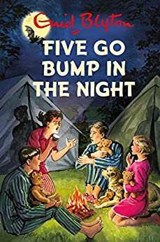 Five Go Bump in the Night (Enid Blyton for Grown Ups) by [Bruno Vincent]