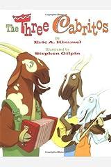 The Three Cabritos Kindle Edition