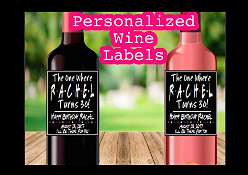 Birthday Ranking TOP17 Mesa Mall Wine Labels The One Where She 50 25 21 Turns Frie 30 40