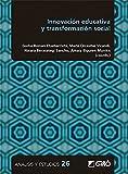 Innovación educativa y transformación social: E02 (Análisis y Estudios / Ediciones universitarias)