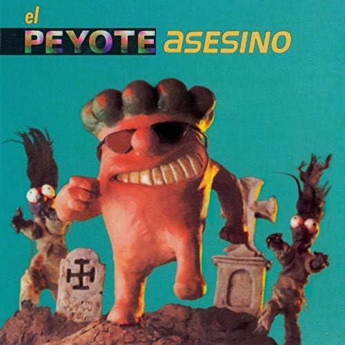 Peyote Asesino