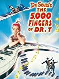 5,000 Fingers Of Dr. T., The