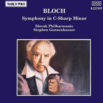 Bloch: Symphony in C-Sharp Minor