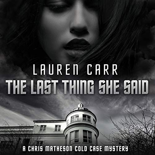 The Last Thing She Said audiobook cover art