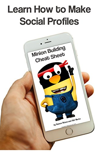 Minion Building Cheat Sheet: How to create real looking social personas (English Edition)