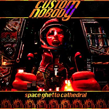 Space Ghetto Cathedral