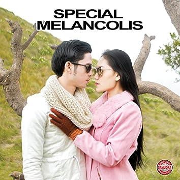 Special Melancolis