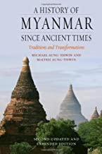 Best a history of myanmar since ancient times Reviews