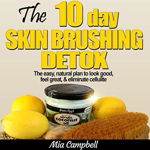 The 10-Day Skin Brushing Detox audiobook cover art