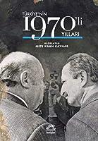 Türkiye'nin 1970'li Yillari