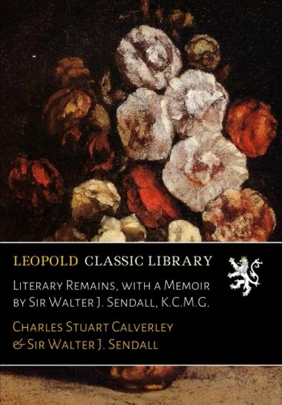 退化する間接的地質学Literary Remains, with a Memoir by Sir Walter J. Sendall, K.C.M.G.
