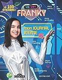 Yo soy Franky: Mon journal intime