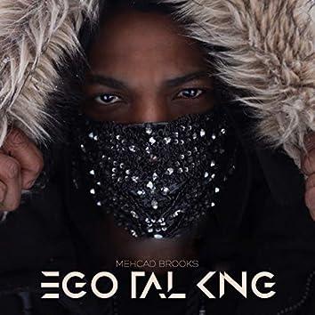 Ego Talking