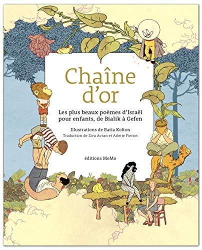 Chaîne d'or : Les plus beaux poèmes d'Israël pour enfants, de Bialik à Gefen
