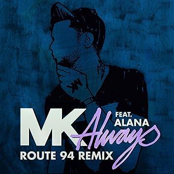 Always (feat. Alana) [Route 94 Radio Edit]