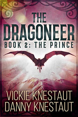The Dragoneer: Book 2: The Prince (English Edition)