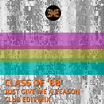 Just Give Me a Reason (Club Edit Mix)