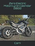 Zero Electric Motorcycle calendar 2022